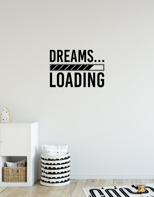 prices: Dreams Loading Wall Vinyl!