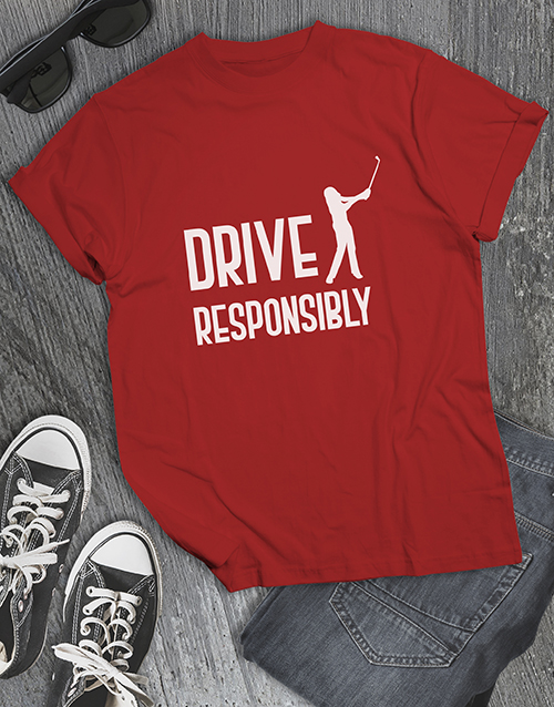 clothing: Drive Responsibly Golfer Shirt!