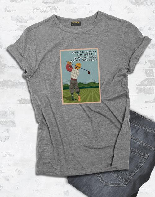 clothing: I Could Have Gone Golfing Shirt!