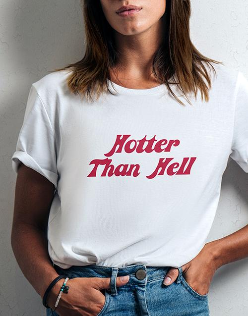 clothing: Hotter Than Hell Ladies White Tshirt!